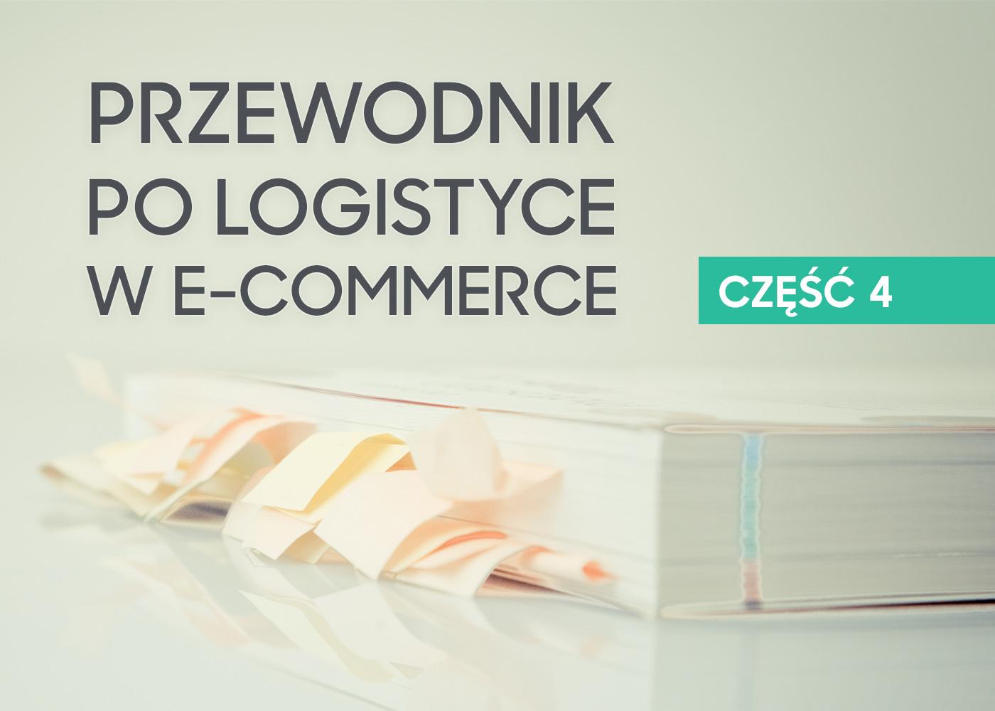 Jak zautomatyzować logistykę i sprawniej zarządzać e-sklepem? Przewodnik dla e-commerce.