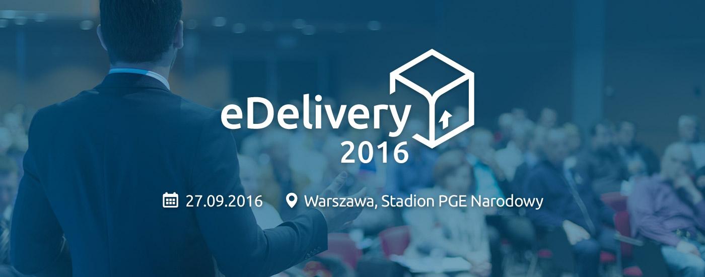 eDelivery2016 - pierwsza konferencja poświęcona logistyce w e-commerce już we wrześniu