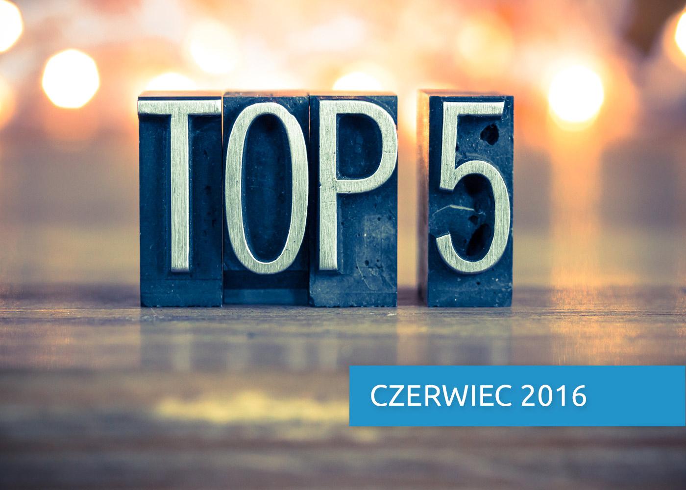 E-commerce Express, czyli top 5 faktów miesiąca. Czerwiec 2016