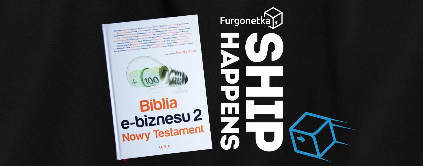 Biblia e-biznesu 2. My recenzujemy, wy macie szansę wygrać. ;)