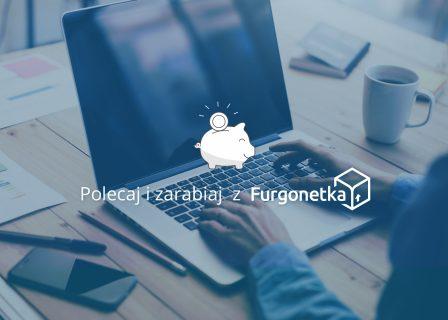 Poznaj nasz program partnerski i zarabiaj z Furgonetka.pl